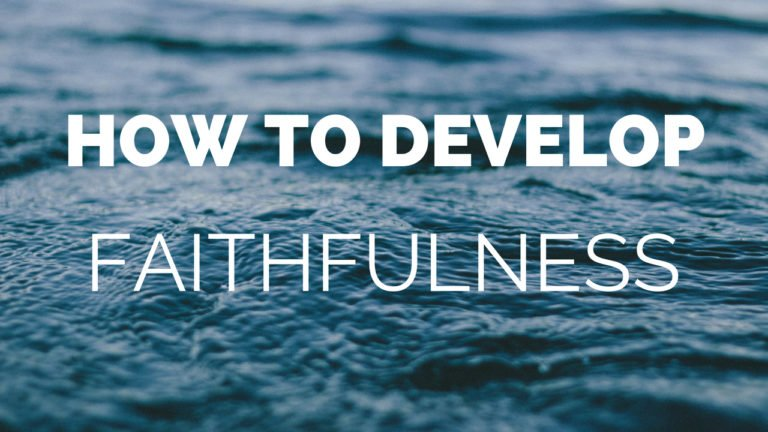 How to Develop Faithfulness